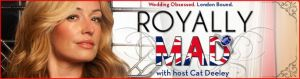Royally Mad, BBC America